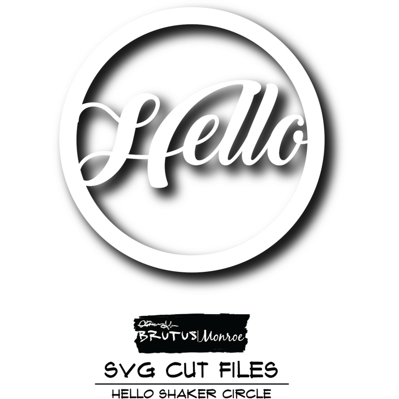 Hello Shaker - SVG Cut File