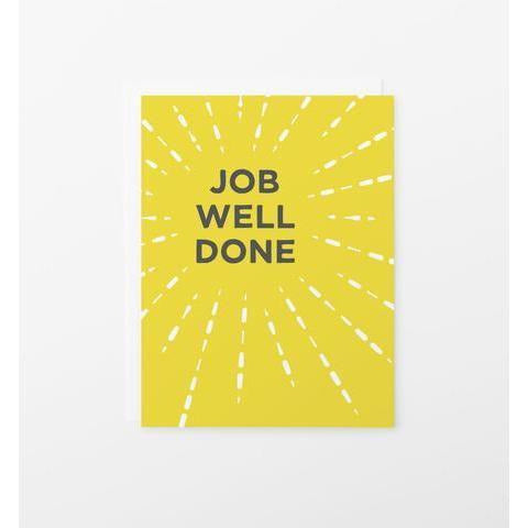 Graphic Anthology - Job Well Done Greeting Card