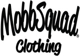 MobbSquad® Clothing