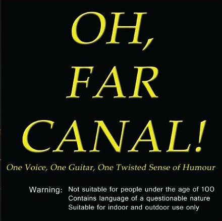 Oh Far Canal! Comedy CD