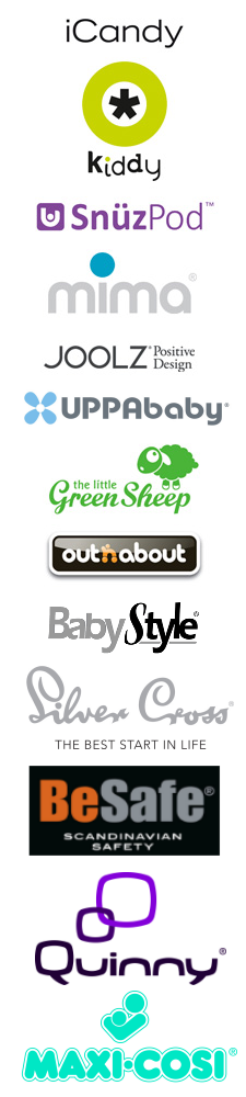 Uppababy, Silver Cross, Joolz, Besafe, Snuzpod,Kiddy, Babystyle, iCandy, The little Green Shop, Mima, Quinny, Outnabout