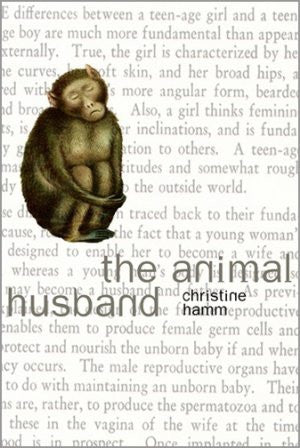 Christine Hamm / The Animal Husband