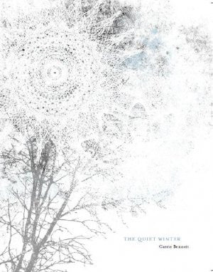 The Quiet Winter / Carrie Bennett