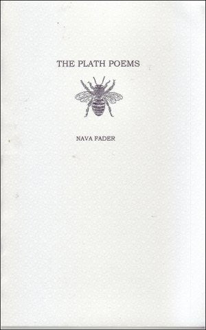 The Plath Poems / Nava Fader