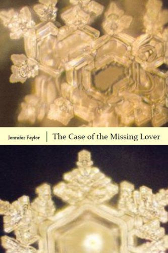 The Case of the Missing Lover / Jennifer Faylor