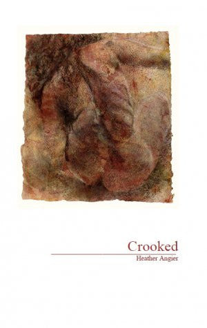 Crooked / Heather Angier