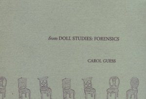 from The Doll Studies / Carol Guess