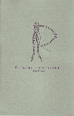 Jen Tynes / See Also Electric Light