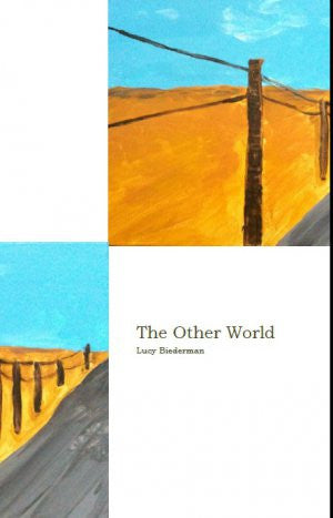 The Other World / Lucy Biederman