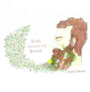 Dear Sensitive Beard / Caroline Cabrera