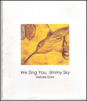 We Sing You, Jimmy Sky  / Dierdre Dore