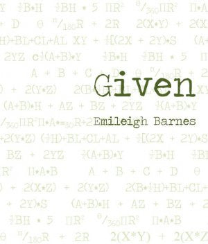 Given / Emiliegh Barnes