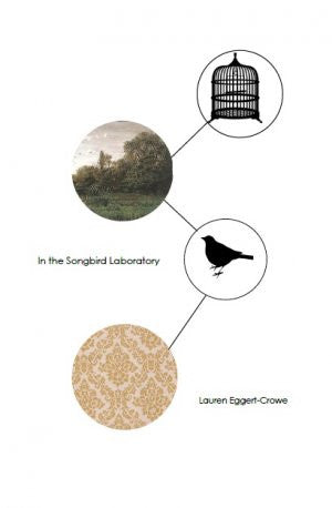 In the Songbird Laboratory / Lauren Eggert-Crowe