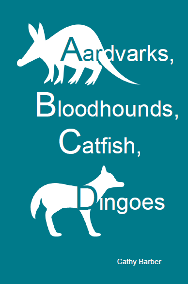 Aardvarks, Bloodhounds, Catfish, Dingoes  |  Cathy Barber