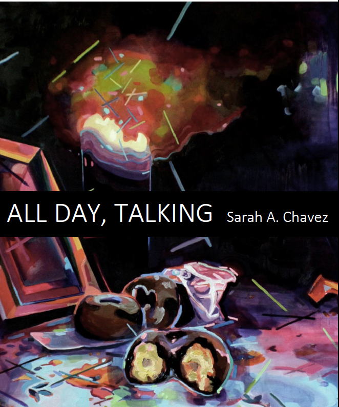 All Day, Talking / Sarah A Chavez