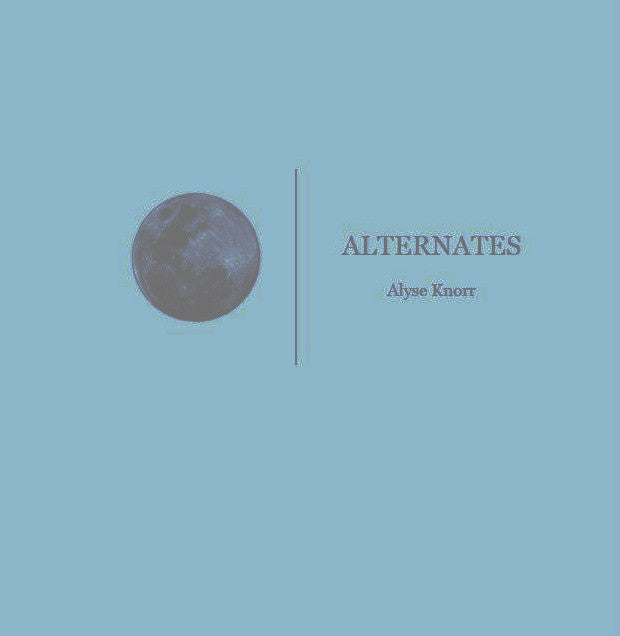 Alternates / Alyse Knorr