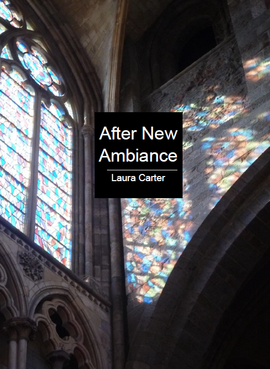 After New Ambiance | Laura Carter