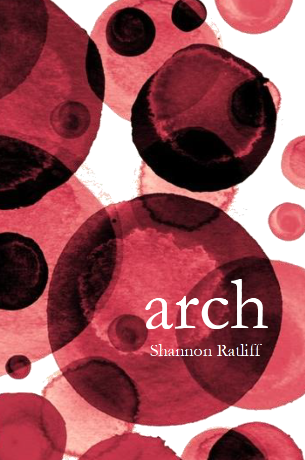 Arch |  Shannon Ratliff