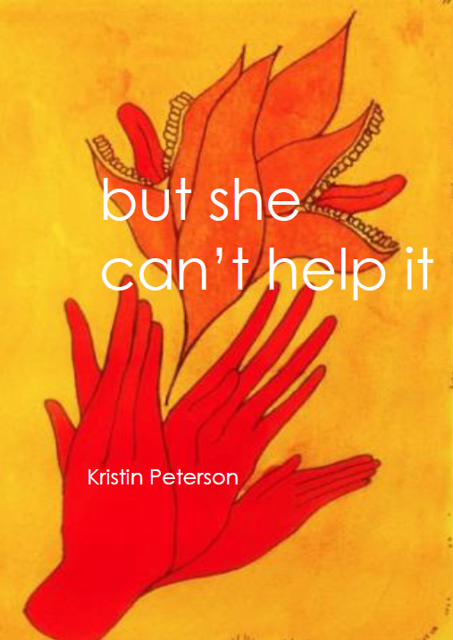 but she can't help it | Kristin Peterson