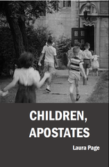 Children, Apostates | Laura Page