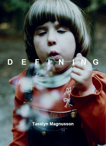 Defining |  Tasslyn Magnusson