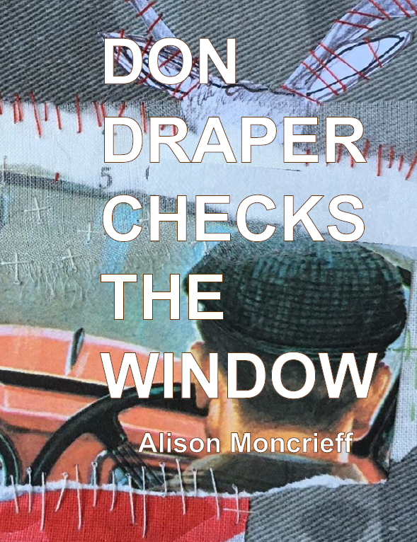 don draper checks the window | Alison Moncrieff