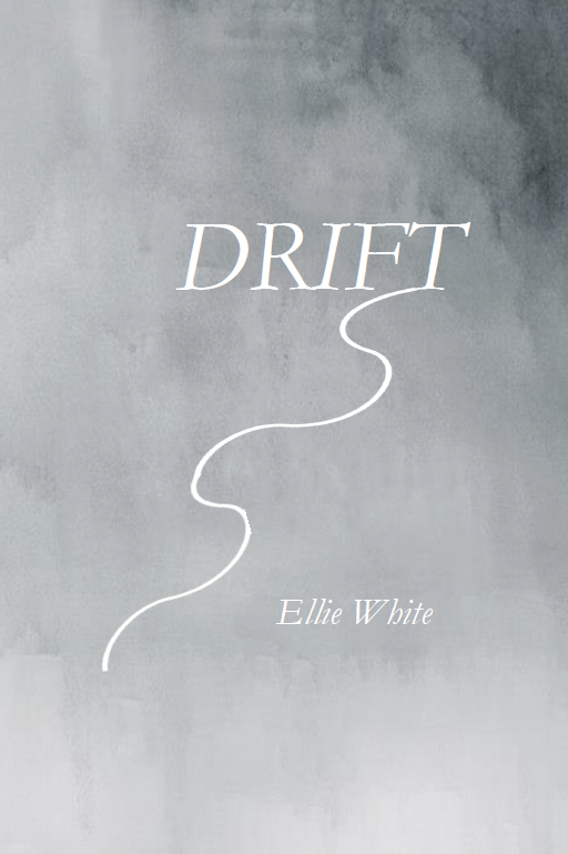 Drift |  Ellie White