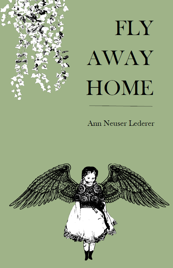 Fly Away Home | Ann Neuser Lederer