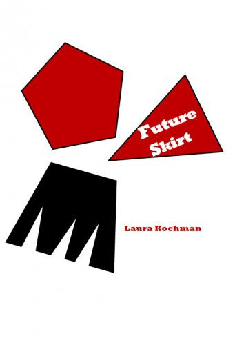 Future Skirt / Laura Kochman
