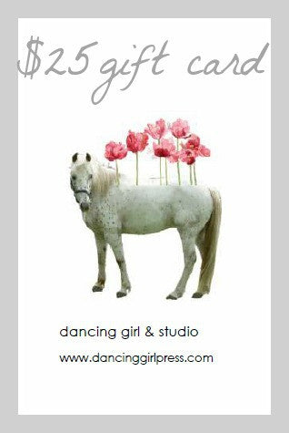 $25 Gift Card | dancing girl press & studio