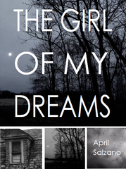The Girl of My Dreams / April Salzano