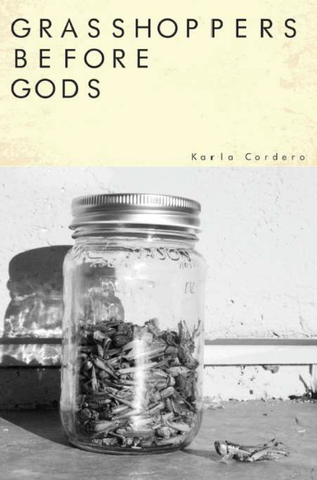 50  of Grasshoppers Before Gods | Karla Cordero AUTHOR ORDER