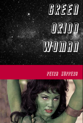 Green Orion Woman |  Petra Kuppers