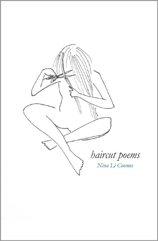 haircut poems | Nina Li Coomes