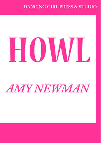 HOWL |  Amy Newman