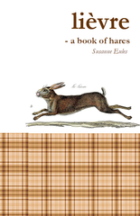lièvre – a book of hares |  Susanne Eules