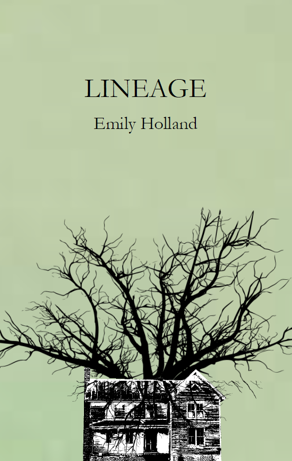 Lineage |  Emily Holland