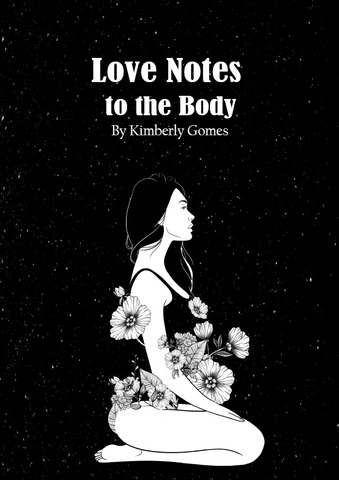 Love Notes to the Body |  Kimberly Gomes