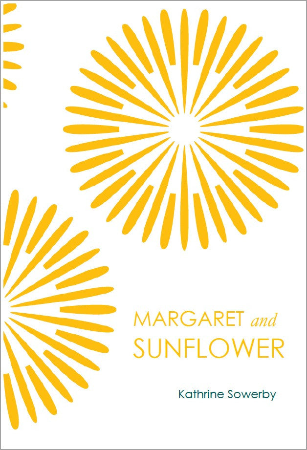 Margaret and Sunflower | Kathrine Sowerby