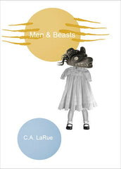 Men & Beasts | C.A. LaRue