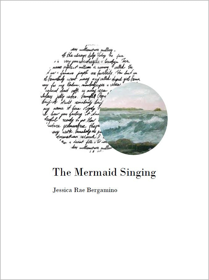 Blue in All Things  & The Mermaid Singing (Double Set)/ Jessica Rae Bergamino