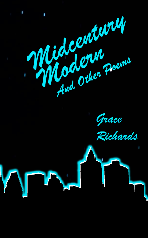 Midcentury Modern and Other Poems |  Grace Richards