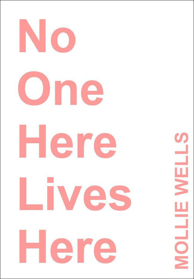 No One Lives Here / Mollie Wells