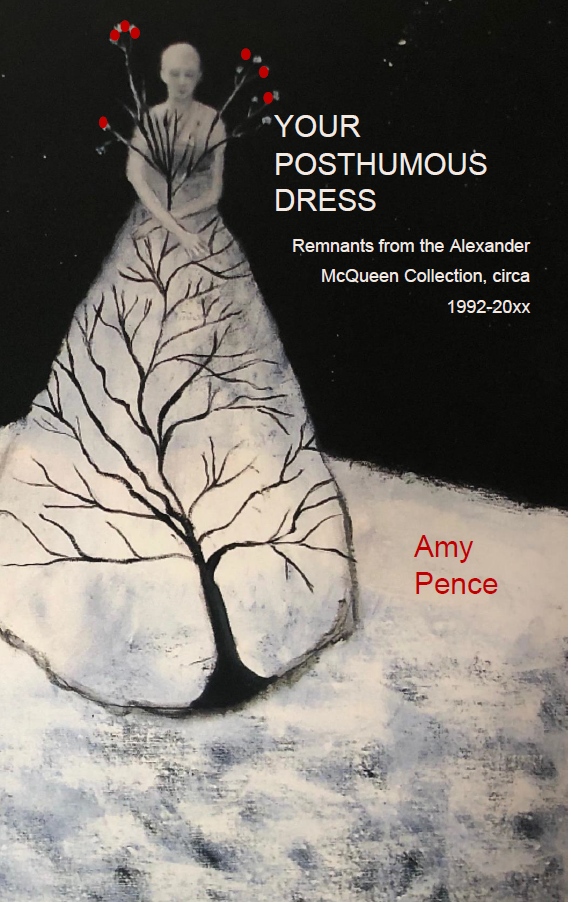 Your Posthumous Dress | Amy Pence