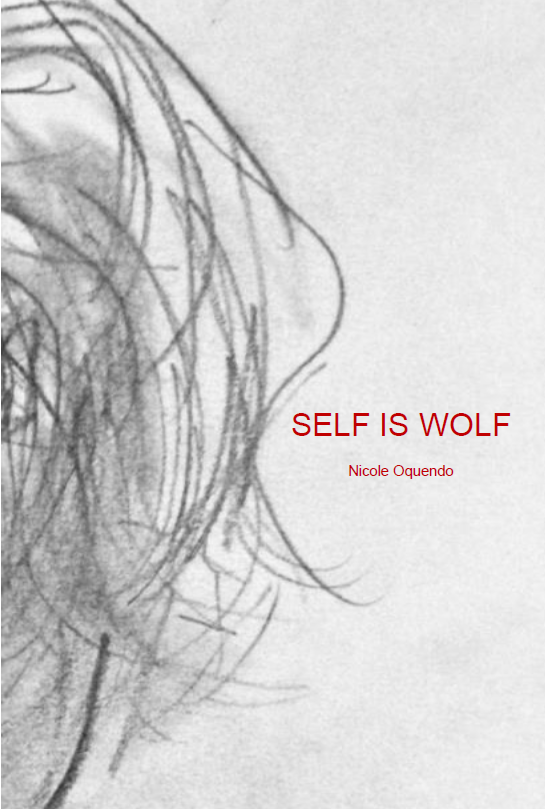 Self Is Wolf / Nicole Oquendo