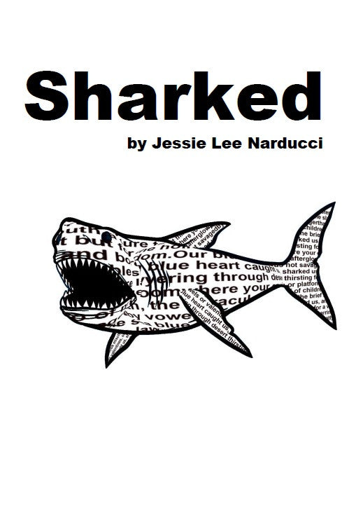 Sharked / Jessi Lee Narducci