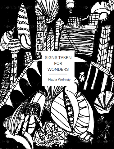 Signs Taken for Wonders |  Nadia Wolnisty