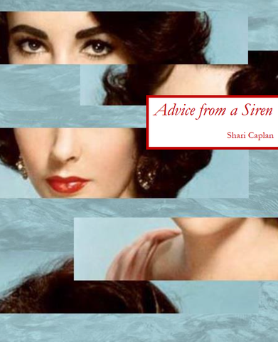 Advice from a Siren | Shari Caplan