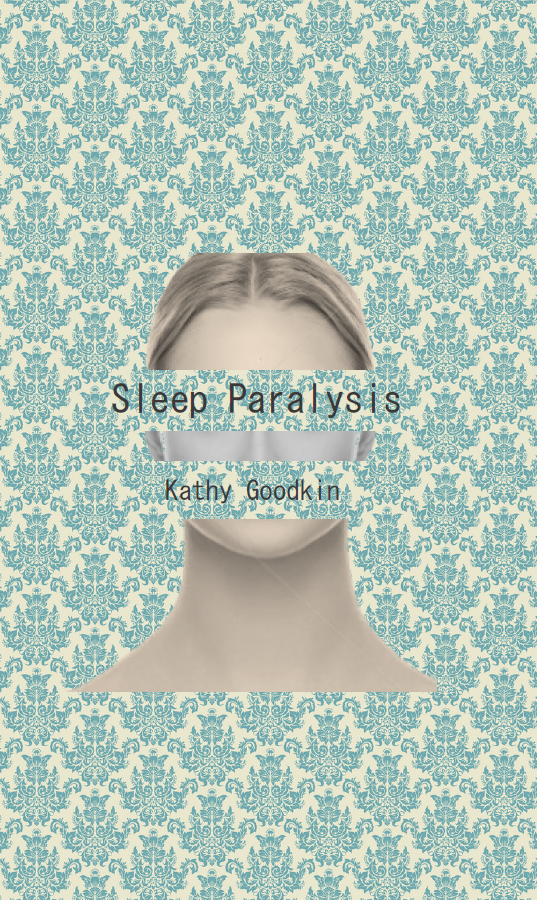 Sleep Paralysis | Kathy Goodkin