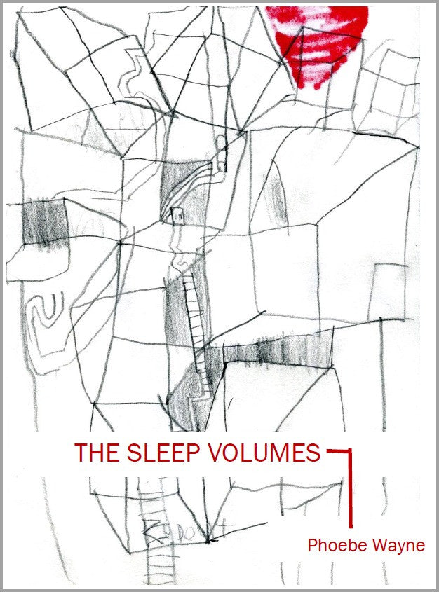The Sleep Volumes | Phoebe Wayne